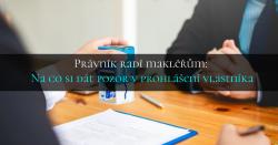 Právník radí makléřům: Na co si dát pozor v prohlášení vlastníka